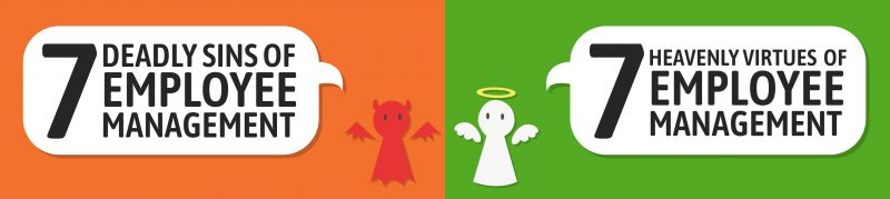 7 deadly sins & heavenly virtues of employee management [Infographic]
